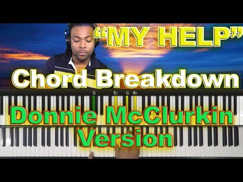 #37: My Help - Chord Breakdown: Donnie McClurkin's Version