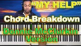 vuclip #37: My Help - Chord Breakdown: Donnie McClurkin's Version