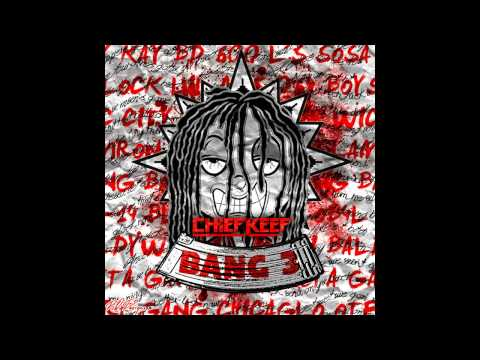 Chief Keef   Bang 3 Full Album The EP