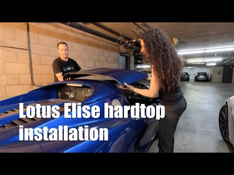 How to install the hardtop on a Lotus Elise and why you need one