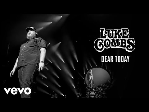 Luke Combs - Dear Today (Audio)