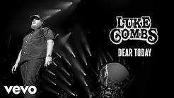 Luke Combs - Dear Today (Audio)
