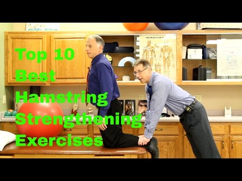Top 10 Best Hamstring Strengthening Exercises -Easy to Difficult.
