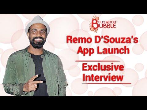 Remo D'Souza's New App Launch - Exclusive Interview