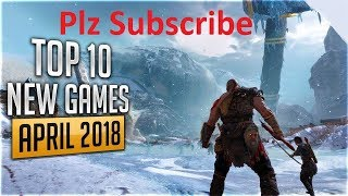 TOP 10 PC GAMES 2018 PS4 XB1 UPCOMING PC GAMES