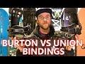 BURTON VS UNION SNOWBOARD BINDINGS