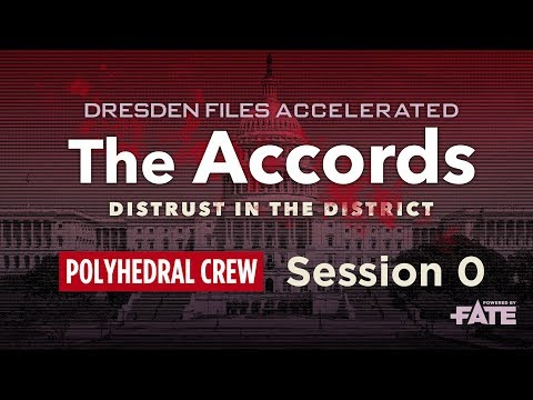 0 Dresden Files Accelerated — The Accords: Distrust in the District