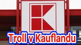 Troll v Kauflandu