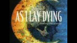 As I Lay Dying- The Truth of My Perception
