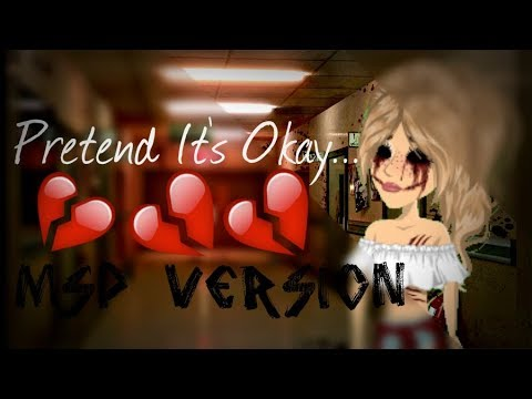 Pretend It's Okay//MSP Version
