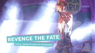 Video [HD] Revenge The Fate - Ambisi (Live at JakCloth Goes to Yogyakarta, Mei 2017) download MP3, 3GP, MP4, WEBM, AVI, FLV Oktober 2017