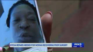 NYCHA home repairs needed for woman recovering from surgery