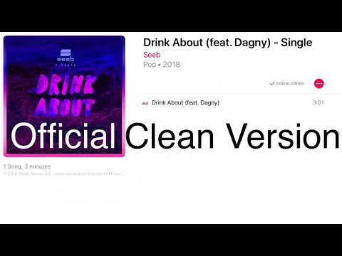 SeeB - Drink About (feat. Dagny) [Official Clean Version]