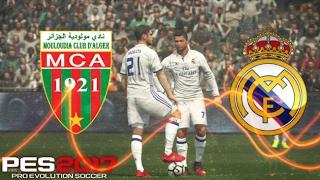 PES 2017 / MCA vs Real Madrid / مولودية الجزائر ضد ريال مدريد (Gameplay)