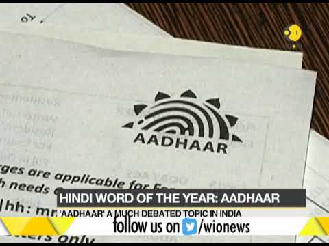"""Aadhaar"" finds place in Oxford dictionary; chosen as Hindi word of the year"