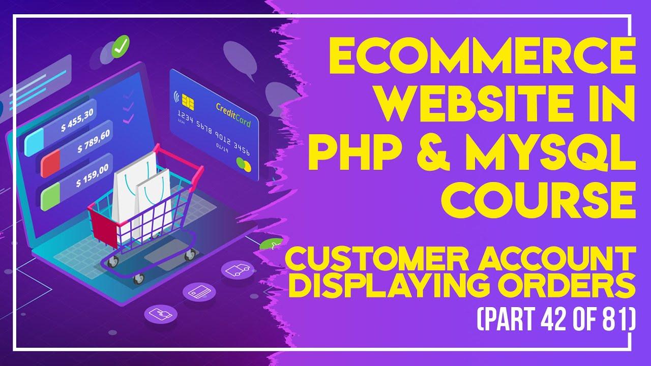 E-Commerce website in PHP & MySQL in Urdu/Hindi part 42 customer account displaying orders
