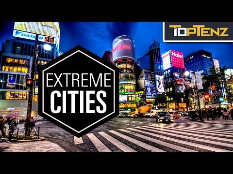 Why are These the Most EXTREME CITIES in the World?