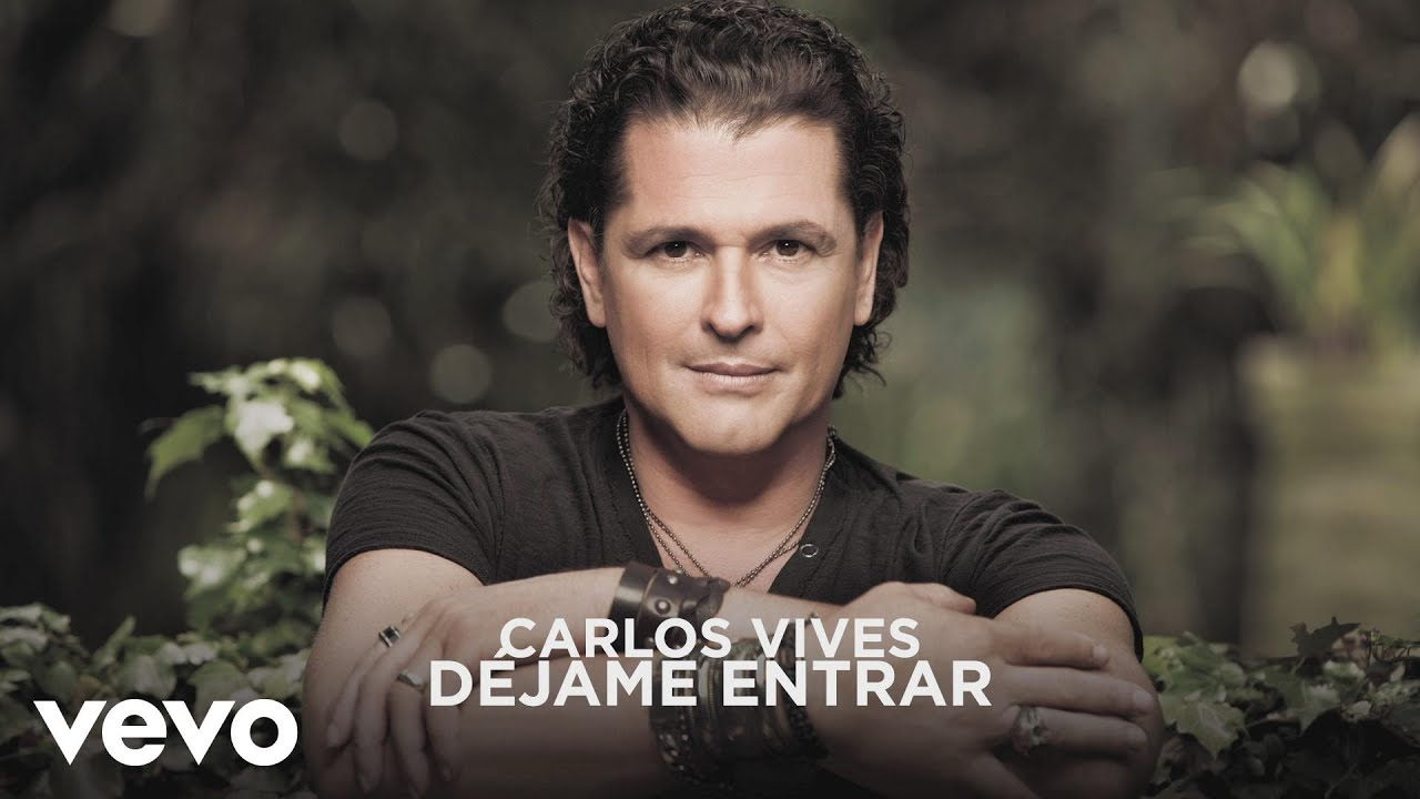 Carlos Vives – Déjame Entrar Lyrics | Genius Lyrics