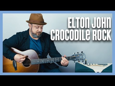 Elton John Crocodile Rock Guitar Tutorial