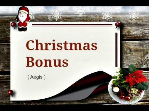 Christmas Bonus  Aegis