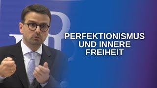 Perfektionismus ist eine unfreie, neurotische Angst vor der eigenen...