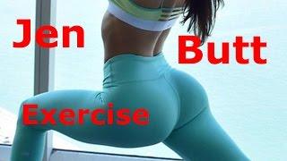 Jen Selter Secret Exercises For Stunning Butt  [] jen selter workout [] !