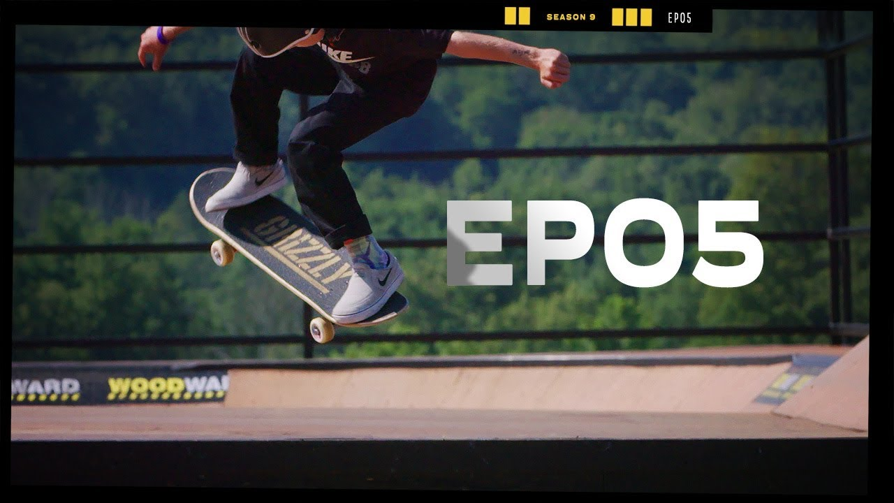 Download Step it Up - EP5 - Camp Woodward Season 9