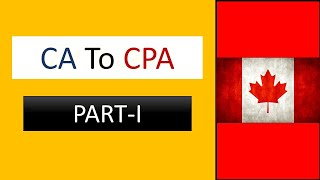 CA To CPA Canada: Part I (Registration)