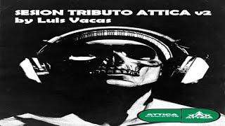 TRIBUTO ATTICA v2 by Luis Vacas