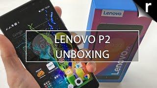 Lenovo P2 Unboxing & Hands-On Review: Moto G4 killer?
