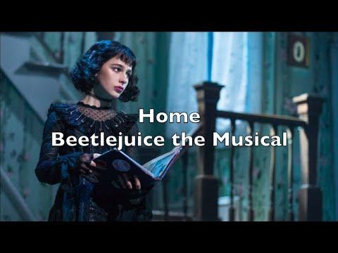 Beetlejuice The Musical Home Lyrics Youtube
