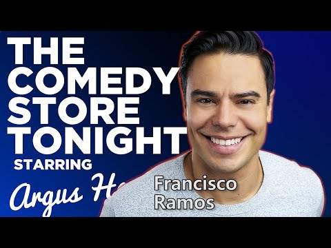 Francisco Ramos | The Comedy Store Tonight - Ep. 73