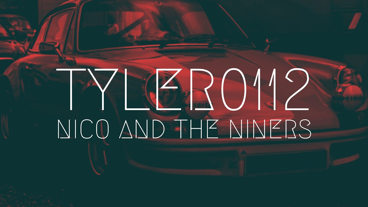 Tyler0112 - Nico And The Niners   Extended Remix