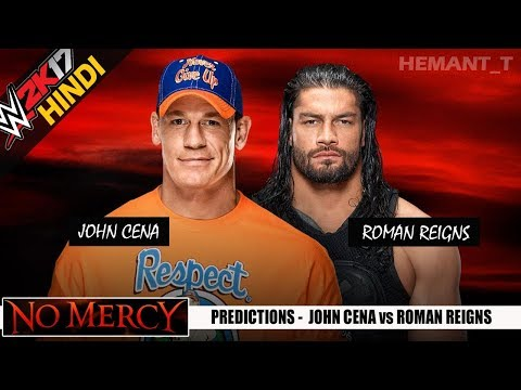 WWE 2K17 (Hindi) NO MERCY 2017 - John Cena vs Roman Reigns (PS4 Gameplay)