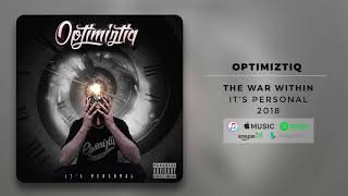 Optimiztiq - The War Within (Official Audio)