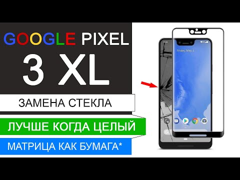 Разбор и замена стекла Google Pixel 3 XL | M-FIX | Pixel 3XL glass replacement and disassembly