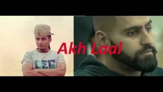 Red Eyes Akh Laal   A Kay   Elly Mangat Parmish Verma  Deep Jandu   Latest Punjabi Songs 2016