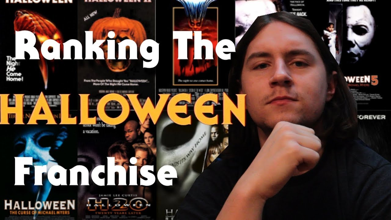 Ranking the HALLOWEEN Franchise - YouTube