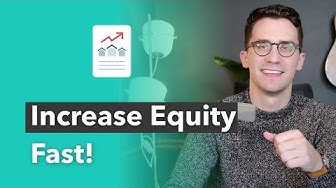 How Do You Increase Your Home's Equity?