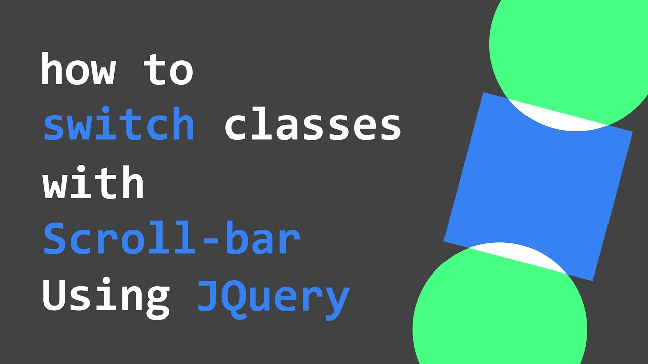 HowTo : Add or Remove Classes with Scroll-Bar using Jquery