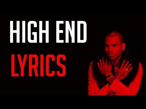Chris Brown - High End LYRICS ft. Future, Young Thug LYRICS