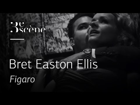 « Figaro » by Bret Easton Ellis
