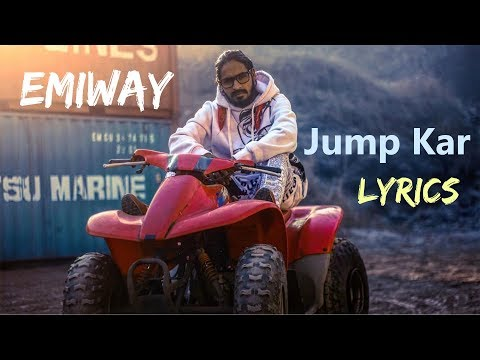 Emiway - Jump Kar LYRICS / Lyric Video