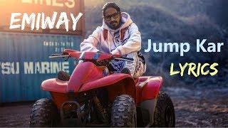 Emiway - Jump Kar LYRICS / Lyric Video