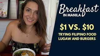 $1 vs $10 BREAKFAST IN MANILA - EUROPEANS TRYING LUGAW IN MA...