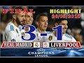 CUPLIKAN GOALL Real Madrid ( 3 ) VS ( 1 )  Liverpool | 1 Final Champions 26/05/2018
