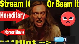 Stream it or Beam it - Hereditary Movie 2018 Review - SAVE YOUR $$$$ (Epic Film Rant)