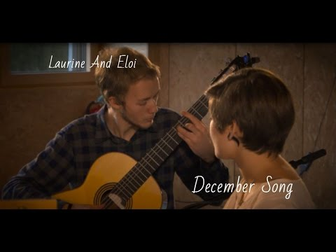 December Song - Peter Hollens (Contest), Laurine And Eloi