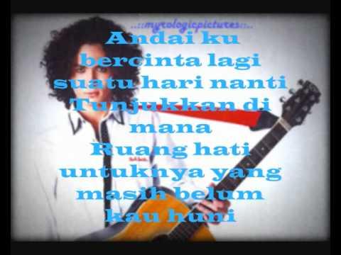 Mojo-Andai Ku Bercinta Lagi(with lyrics)