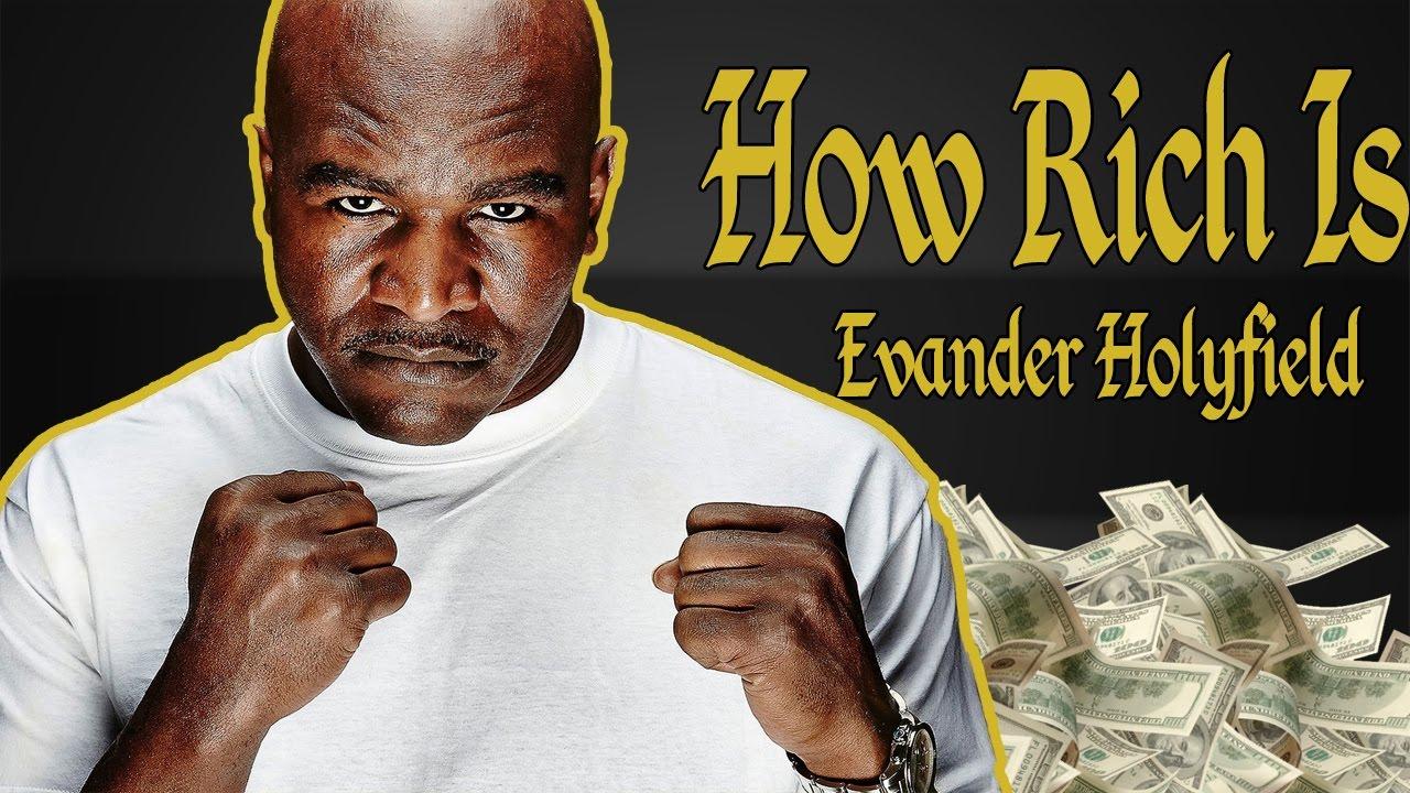 how rich is evander holyfield  net worth 2018